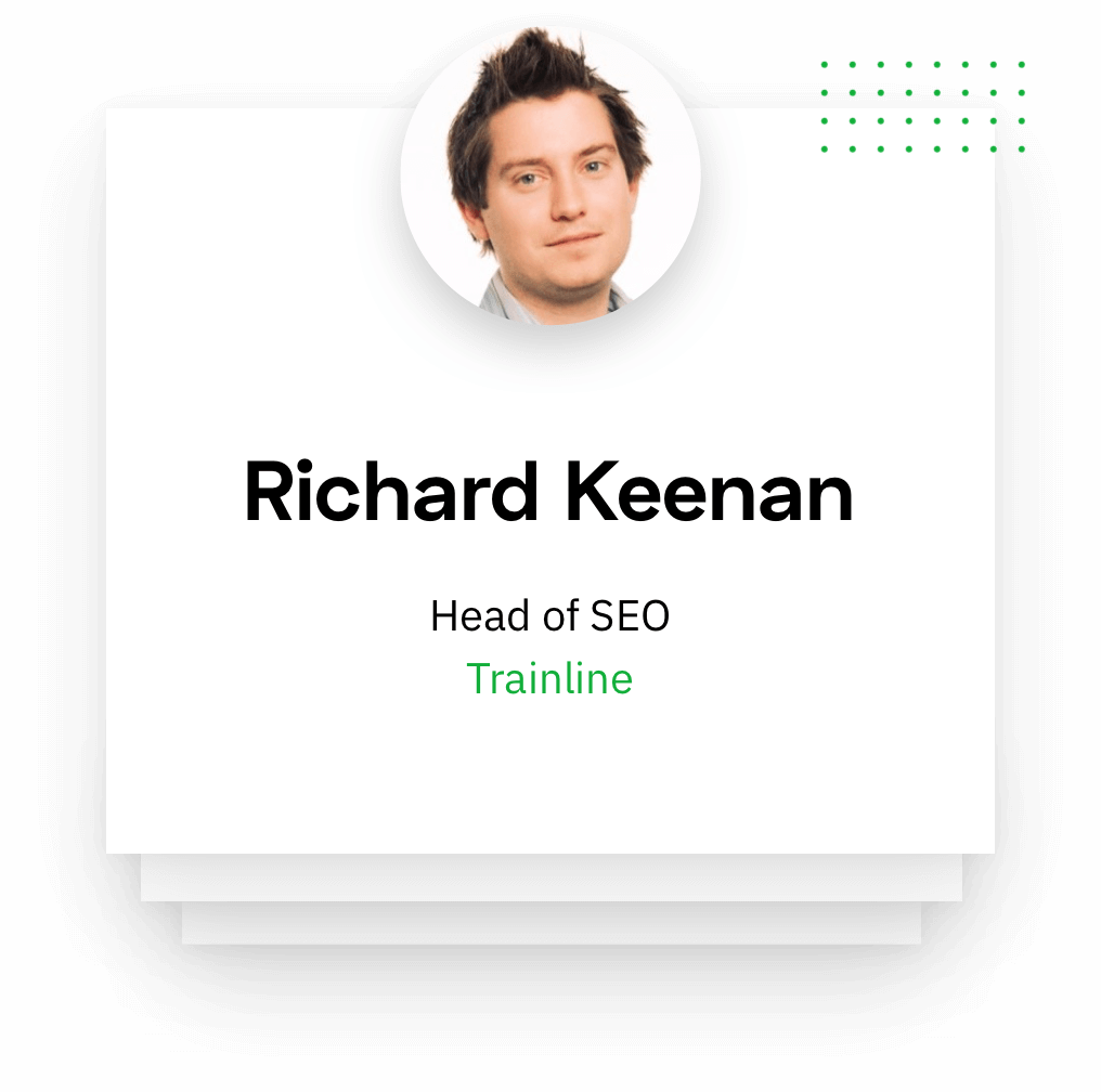 Richard Keenan, Head of SEO, trainline